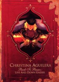 Cover Christina Aguilera - Back To Basics: Live And Down Under [DVD]